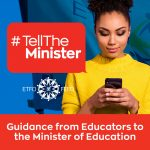 #TellTheMinister: Guidance from educators for the Minister of Education